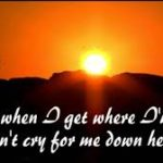 When I Get Where I'm Going by Brad Paisley