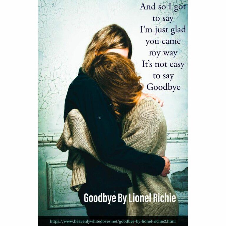 Goodbye by Lionel Richie