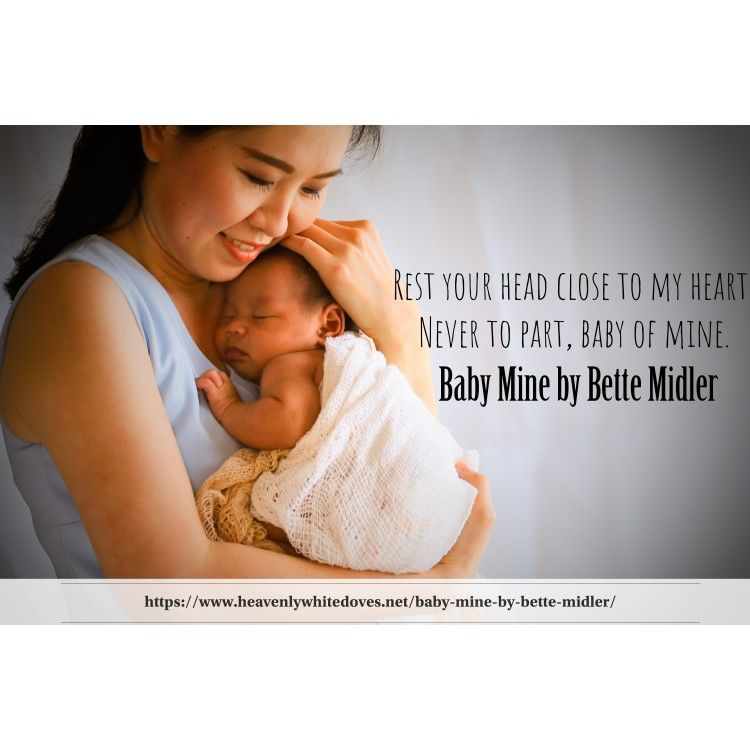Baby Mine by Bette Midler