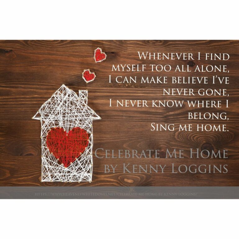 Celebrate Me Home by Kenny Loggins