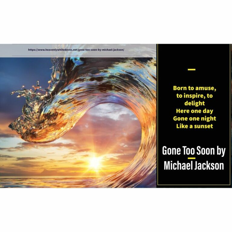 Gone Too Soon by Michael Jackson