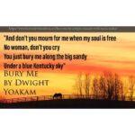 Bury Me by Dwight Yoakam