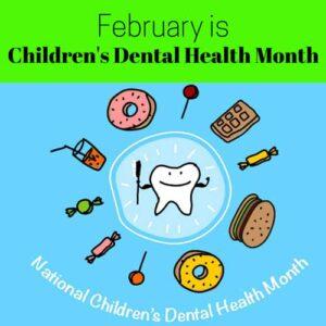NATIONAL CHILDREN'S DENTAL HEALTH MONTH!