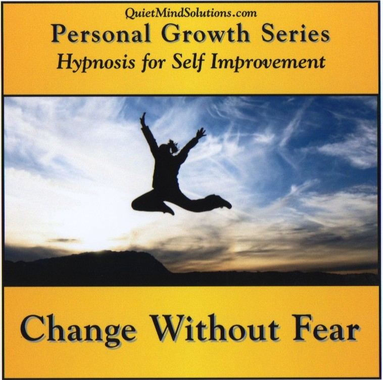 Change Without Fear
