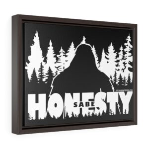 Sabe Bigfoot Honesty - Horizontal Framed Premium Gallery Wrap Canvas