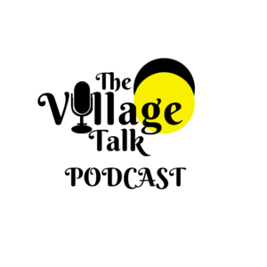 Podcast with The Village Talk