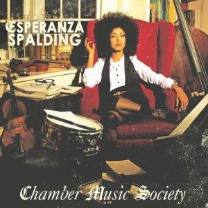 Esperanza Spalding - Chamber Music Society II