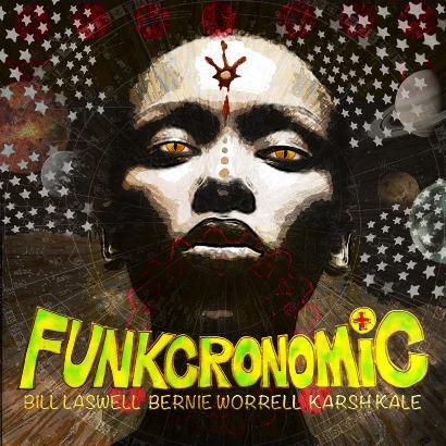 Bernie Worrell Bill Laswell Karsh Kale - Funkcronomic - MODtechnologies - smaller