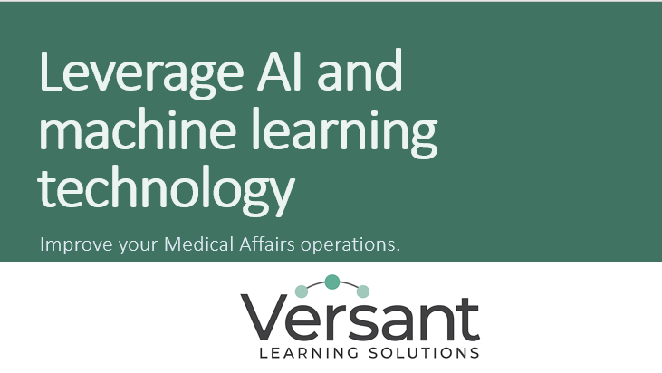 Leverage AI and machine learning technology to improve Medical Affairs operations