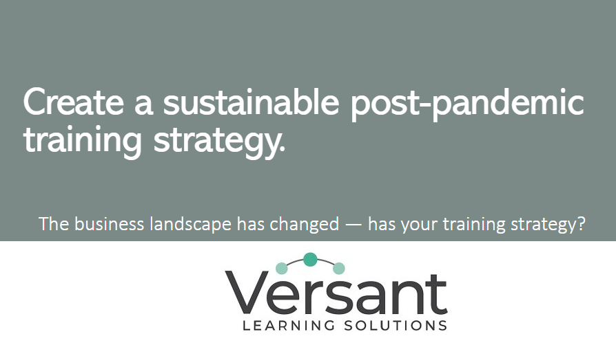 Creating a Sustainable Post-Pandemic Training Strategy