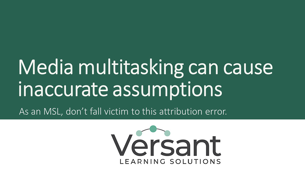 Media multitasking can make an MSL make inaccurate assumptions