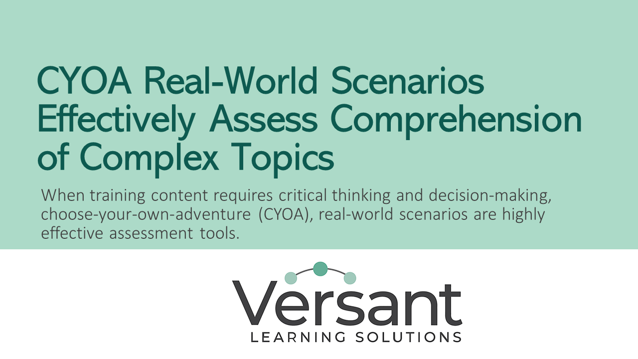 Graphic that restates the title: CYOA Real-World Scenarios Effectively Assess Comprehension of Complex Topics
