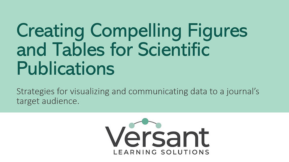 Creating Compelling Figures and Tables for Scientific Publications