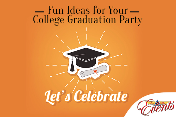 Fun Ideas for Your College Graduation Party