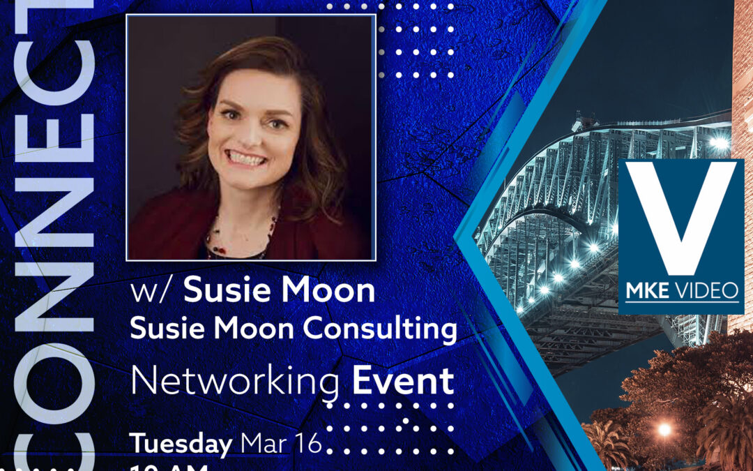 MKE Connect with Susie Moon