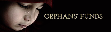 Orphans' Funds