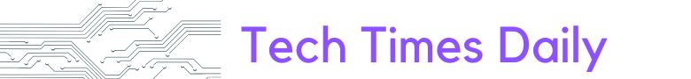 Tech Times Daily