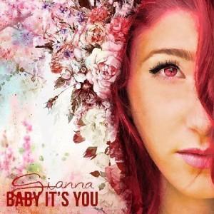 Gianna - Baby It's You