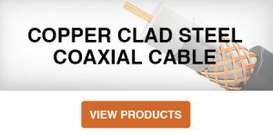 Copper Clad Steel Coaxial Cable Product Category Button