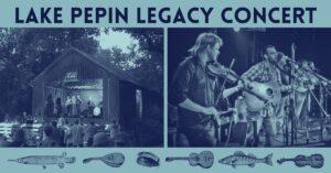 Lake Pepin Legacy Concert