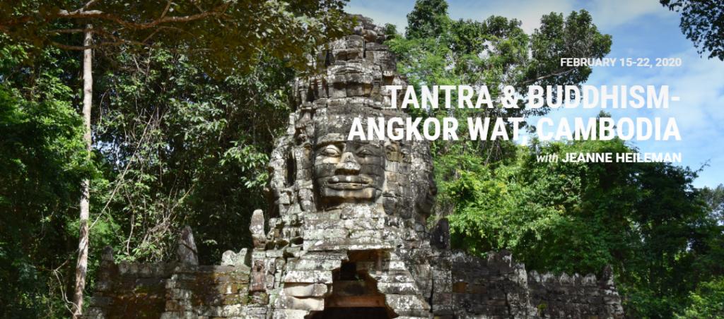 Tantra Buddhism Angkor Wat Cambodia - Jeanne Heileman February 2020