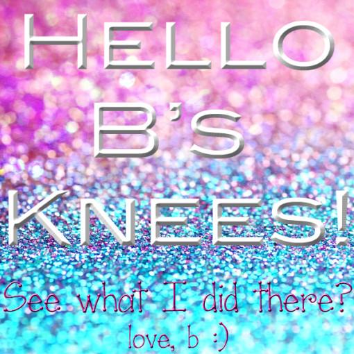 b's-knees