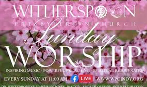 Worship at Witherspoon: Sunday, April 25, 2021