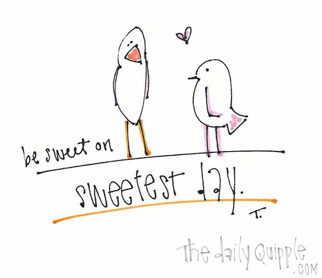 Be sweet on sweetest day.