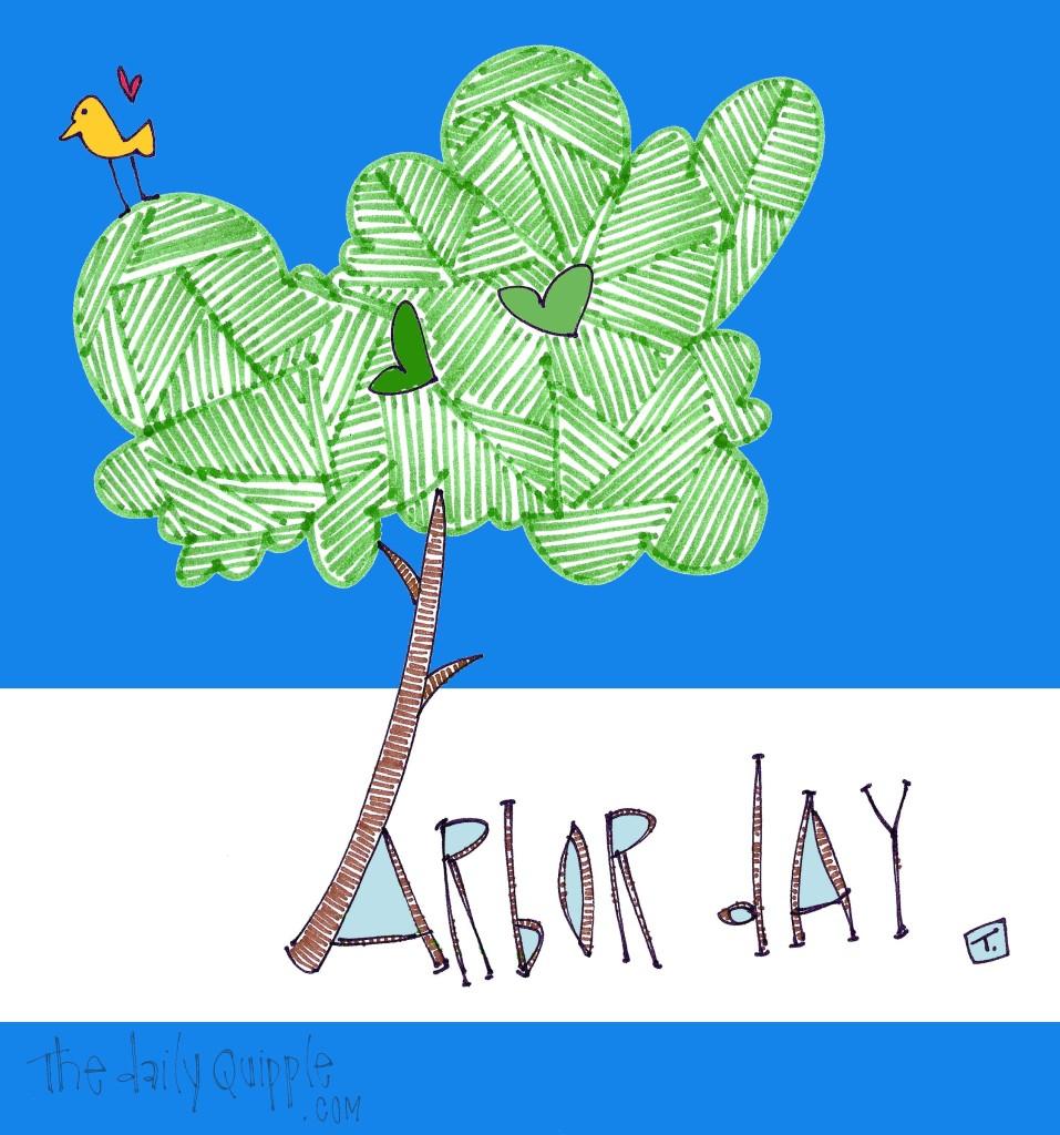 Happy Arbor Day!