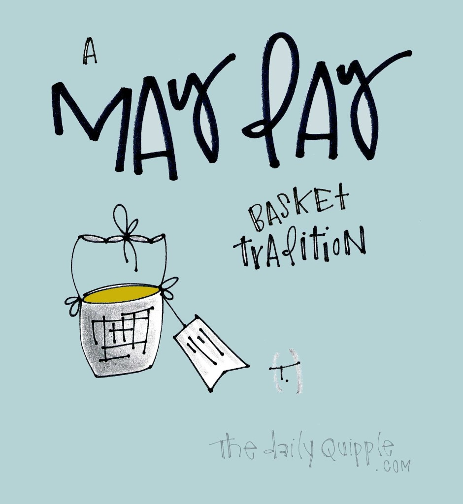 A May Day basket tradition.