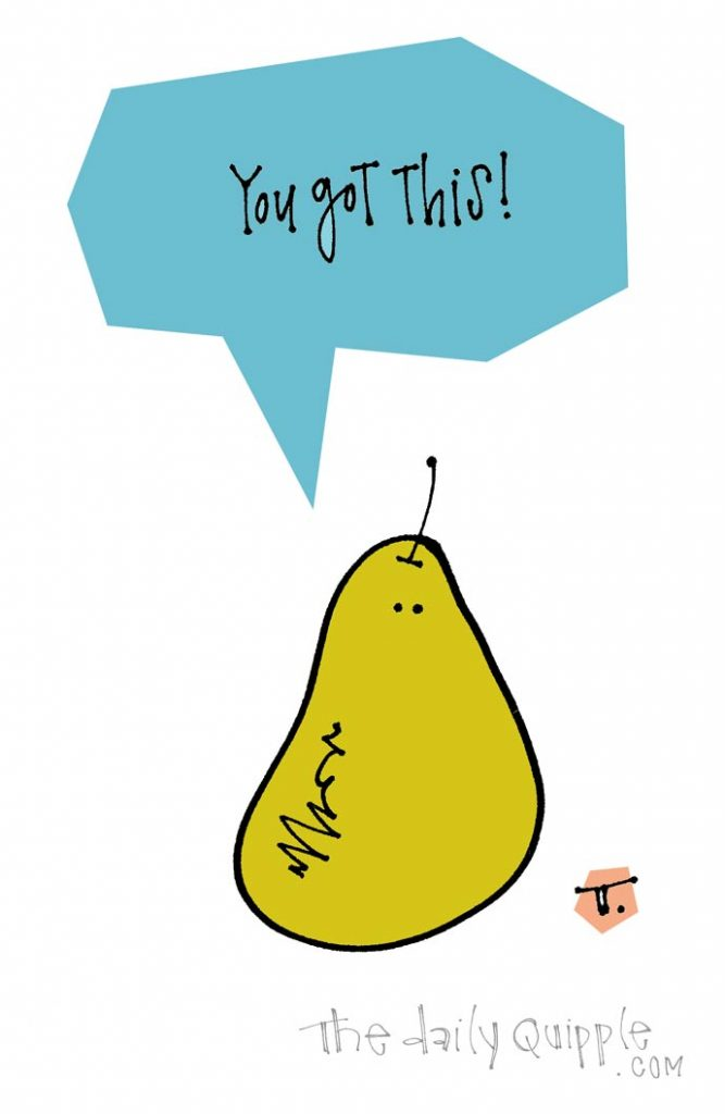 Motivational Pear   The Daily Quipple