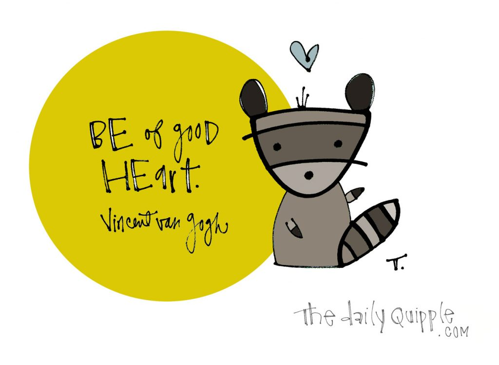Simple Good Heart   The Daily Quipple