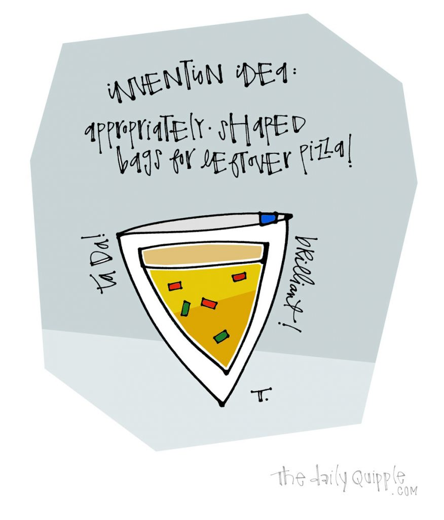Things We Think Of   The Daily Quipple