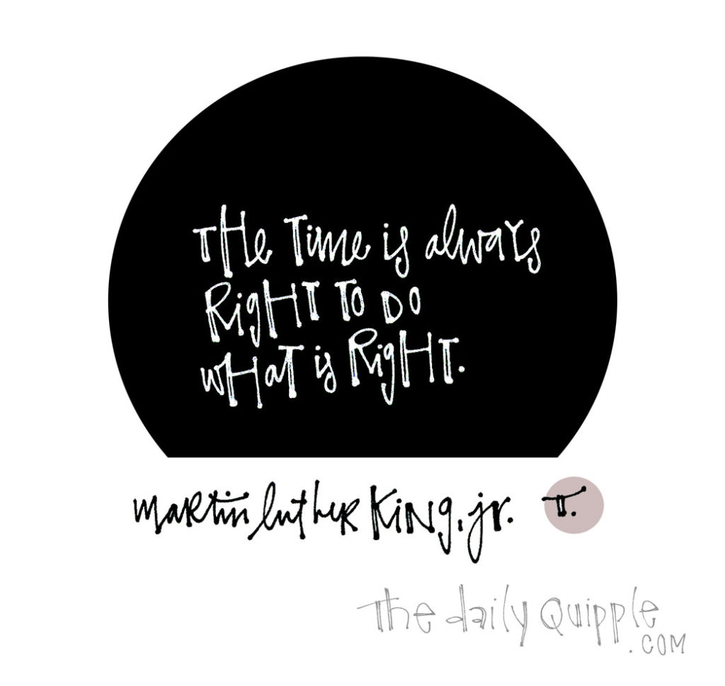 The Right Time | The Daily Quipple