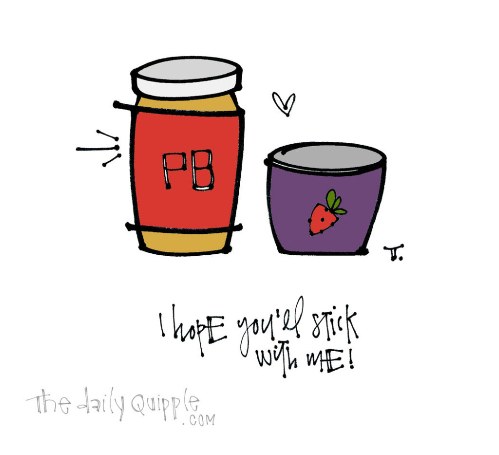 You're My Jam | The Daily Quipple