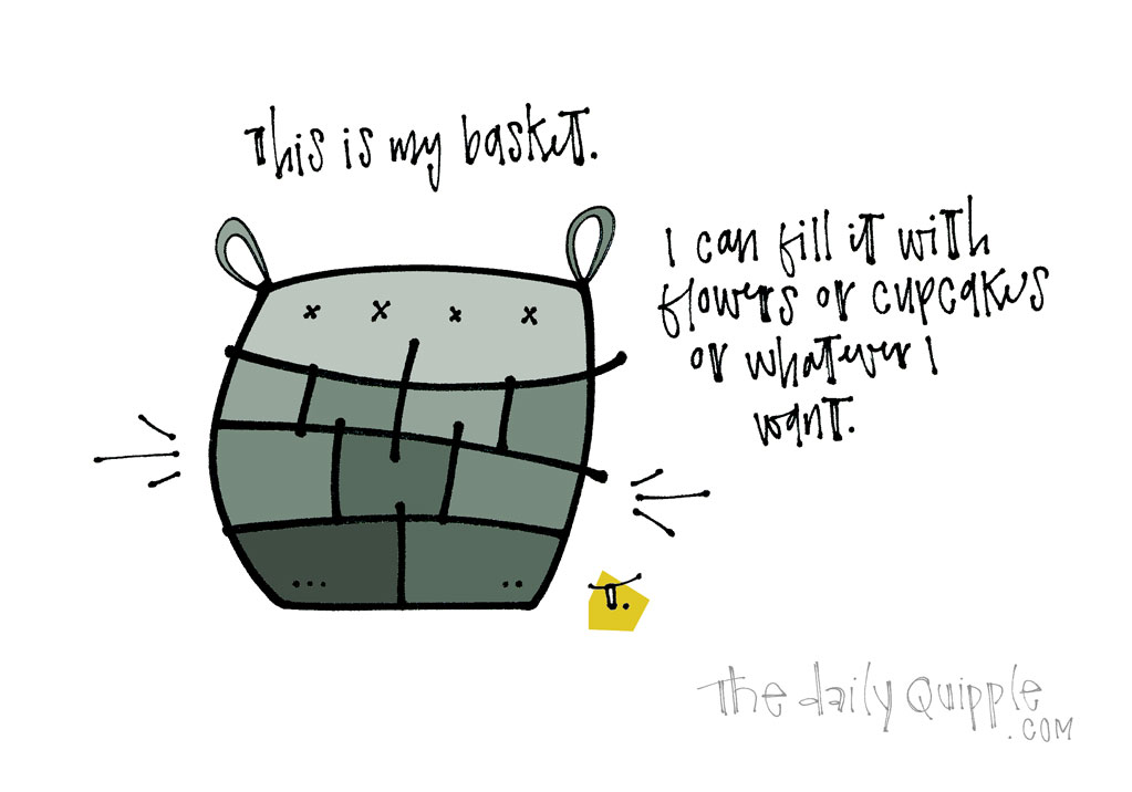 The Optimist's Basket | The Daily Quipple