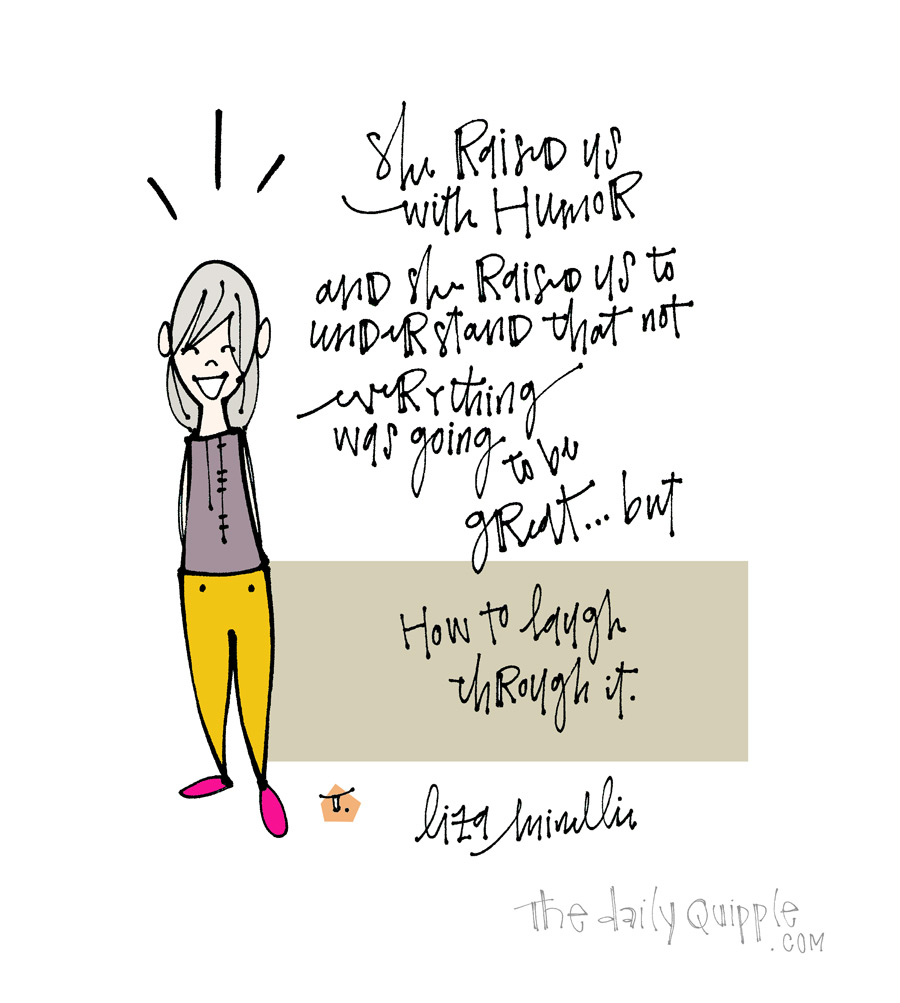 Lessons From Mom   The Daily Quipple