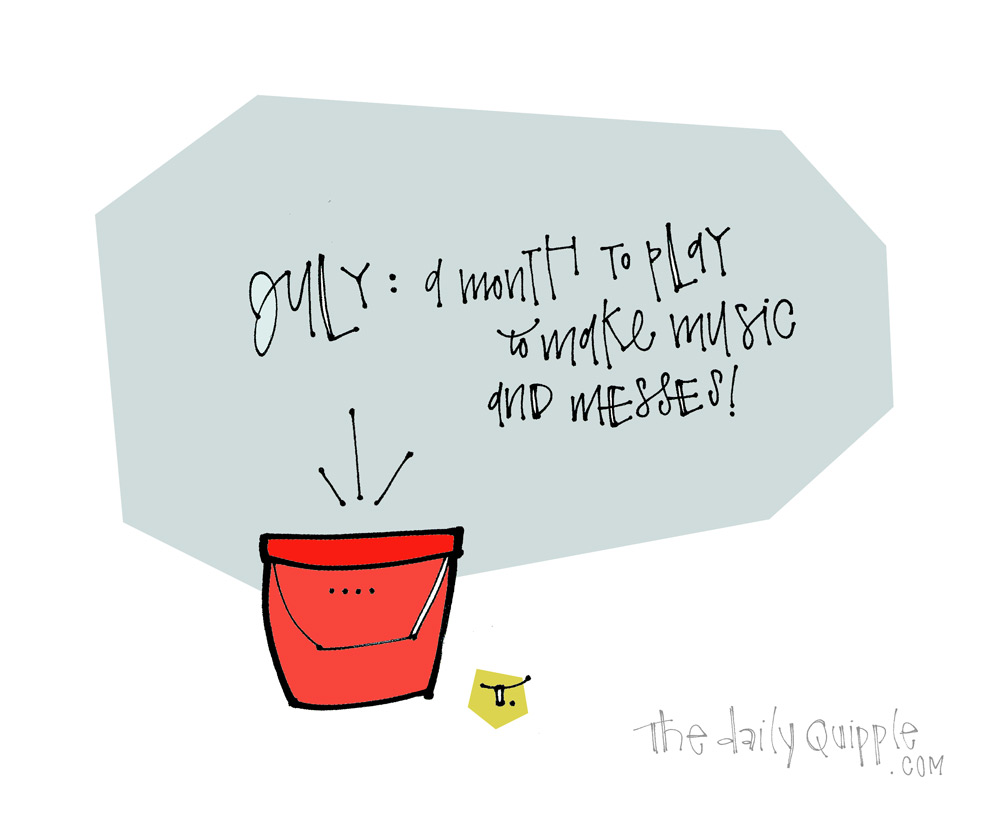 Let's Go, July! | The Daily Quipple