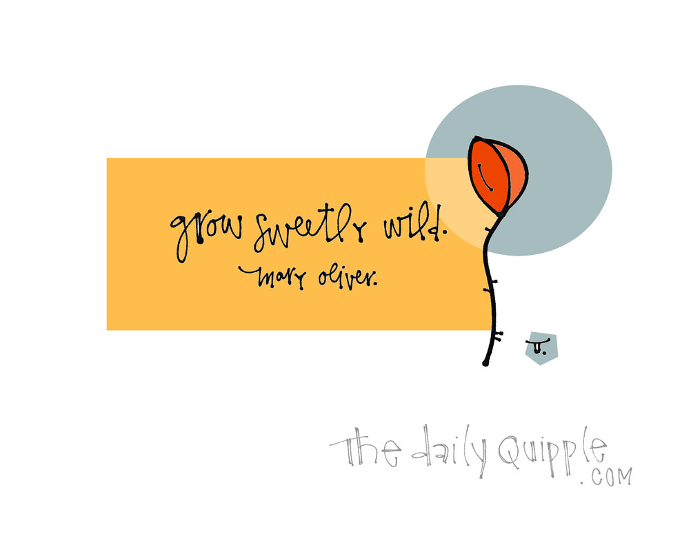 As You Were Born to Be | The Daily Quipple