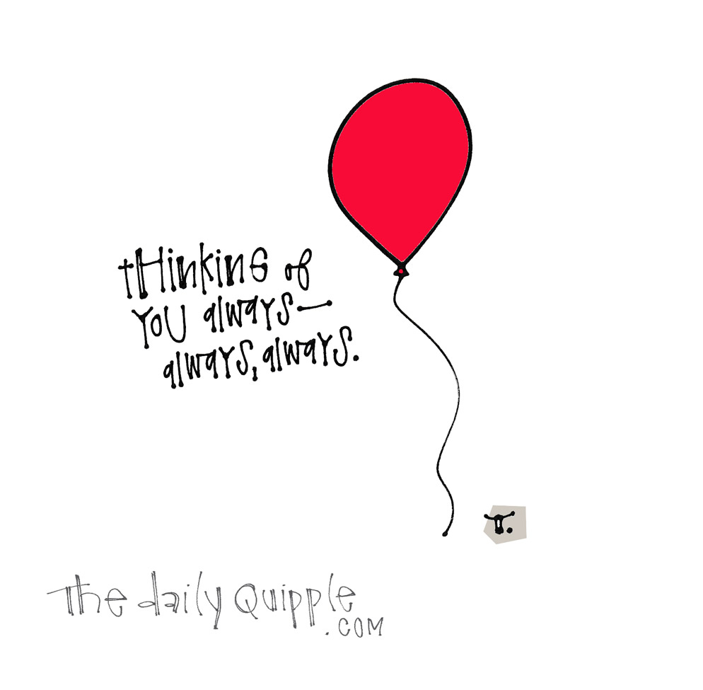 You're Always On My Mind | The Daily Quipple