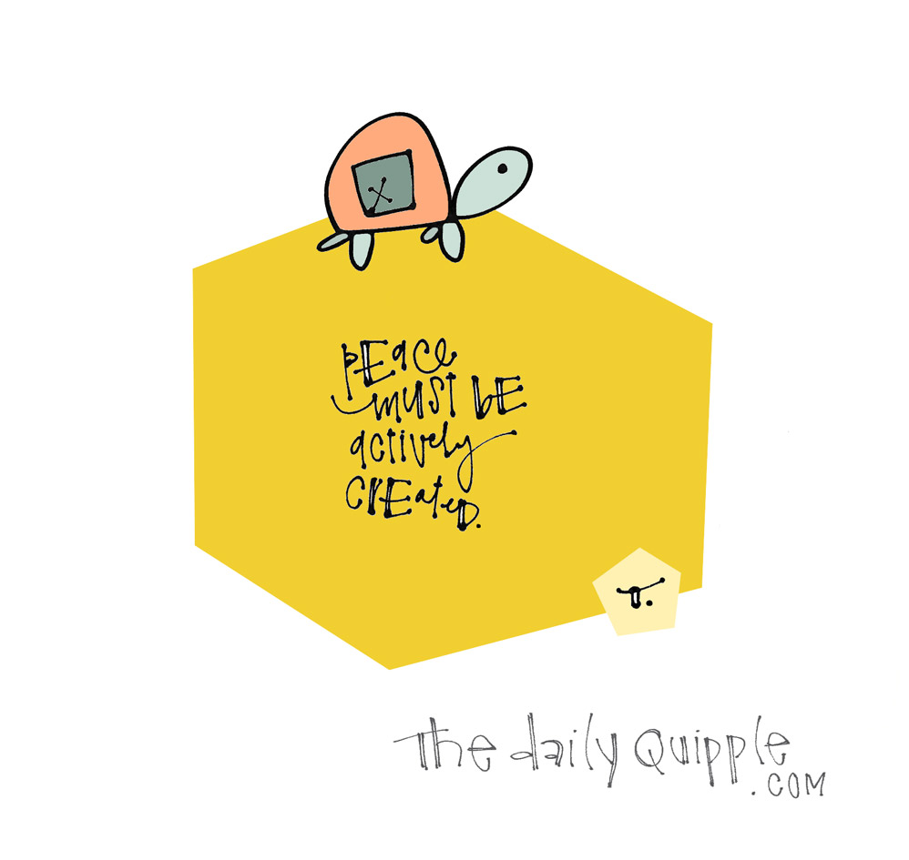 Peace | The Daily Quipple