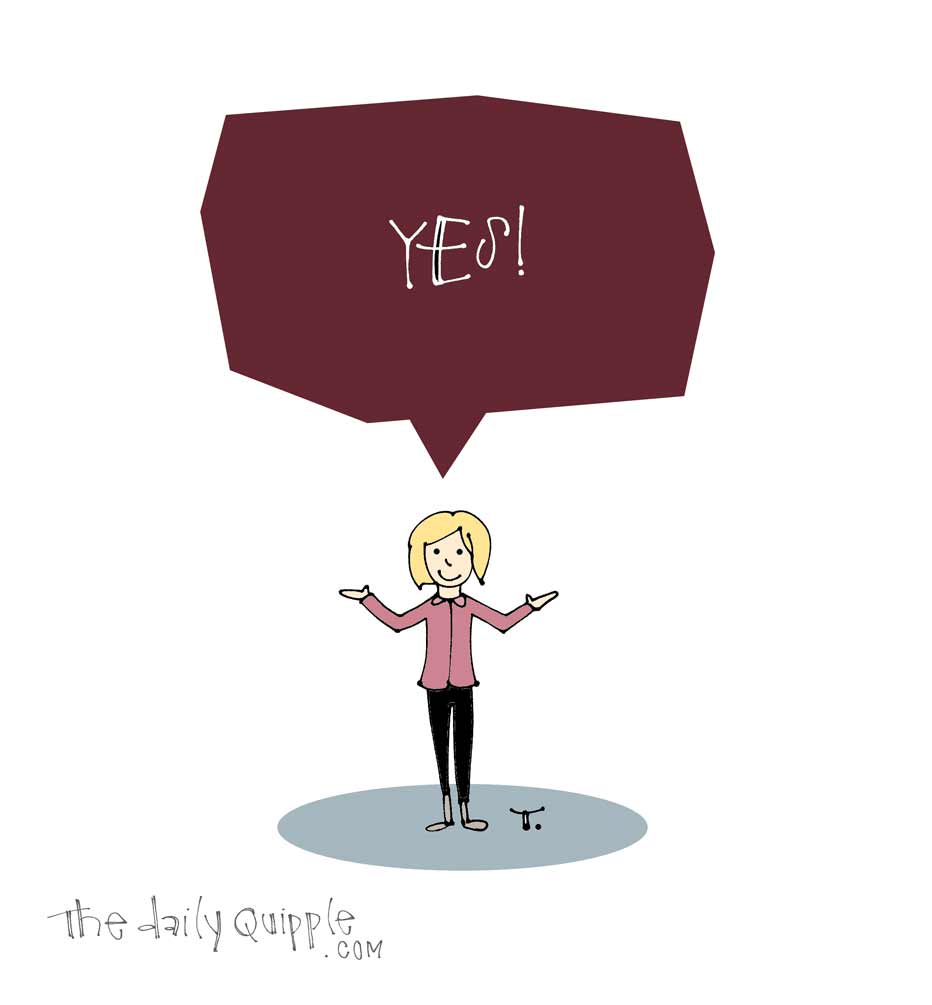 Year of Yes | The Daily Quipple