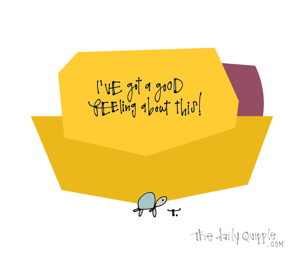 Good Good Feeling | The Daily Quipple