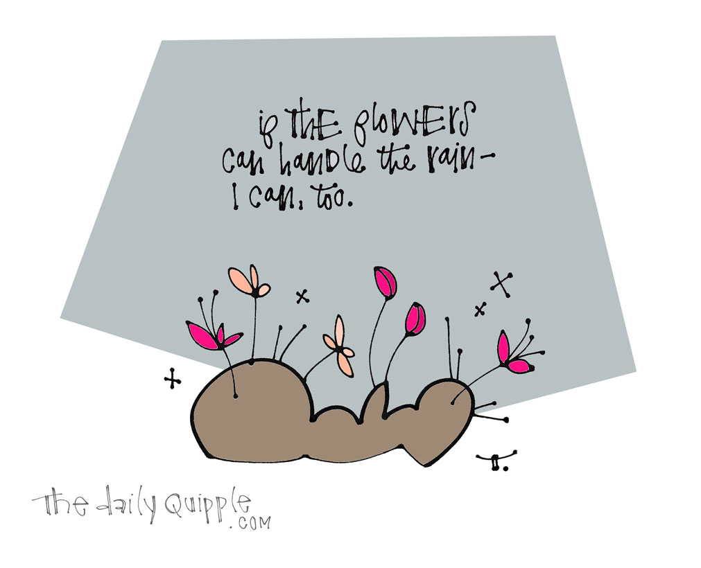 Grow in the Storm | The Daily Quipple