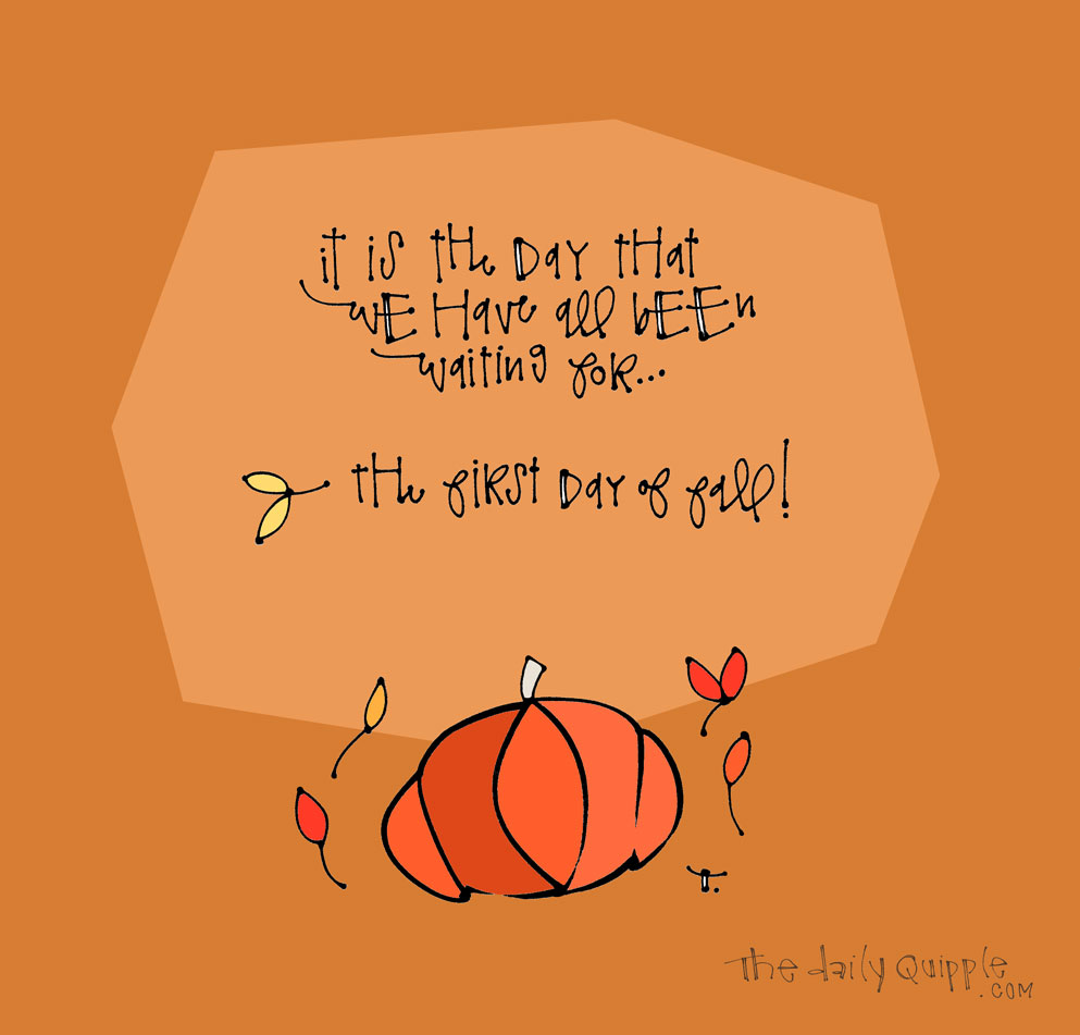 Falltime is Here   The Daily Quipple