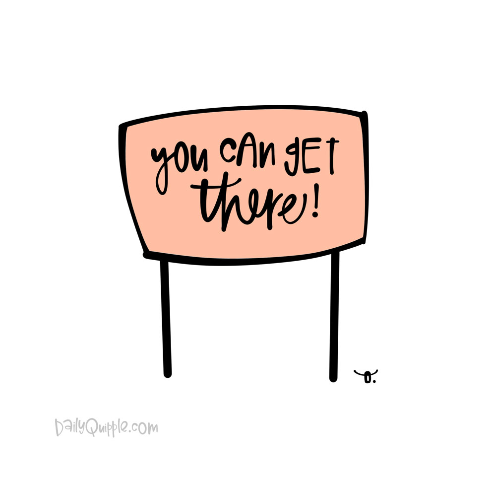 Pep Talk for You | The Daily Quipple