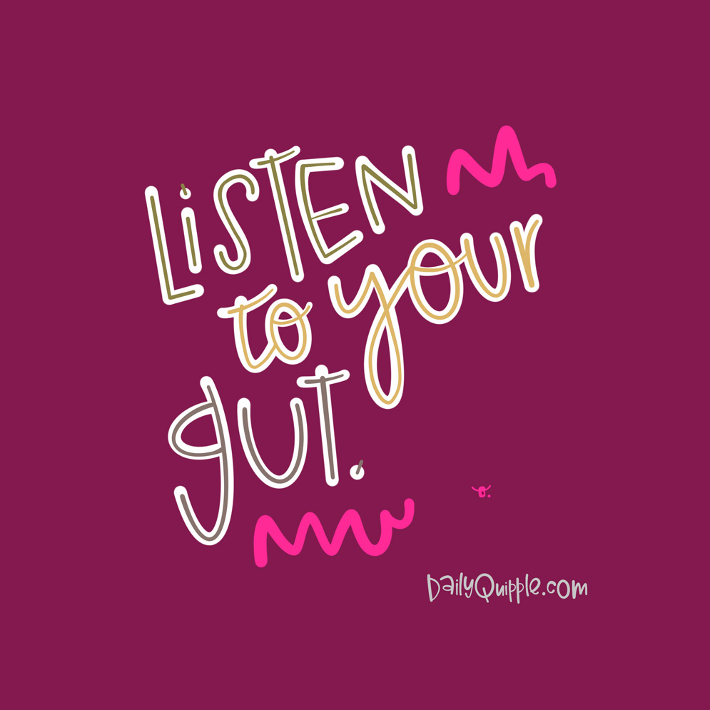 Gut Talk | The Daily Quipple