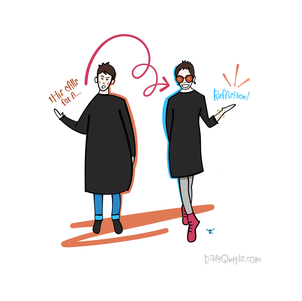 The Refashionista | The Daily Quipple