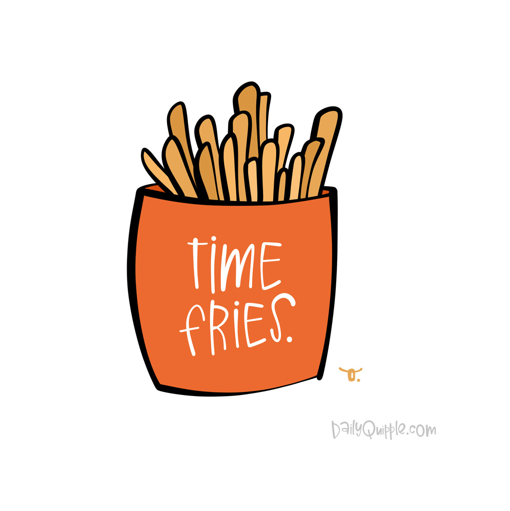 National French Fry Day, Already? | The Daily Quipple
