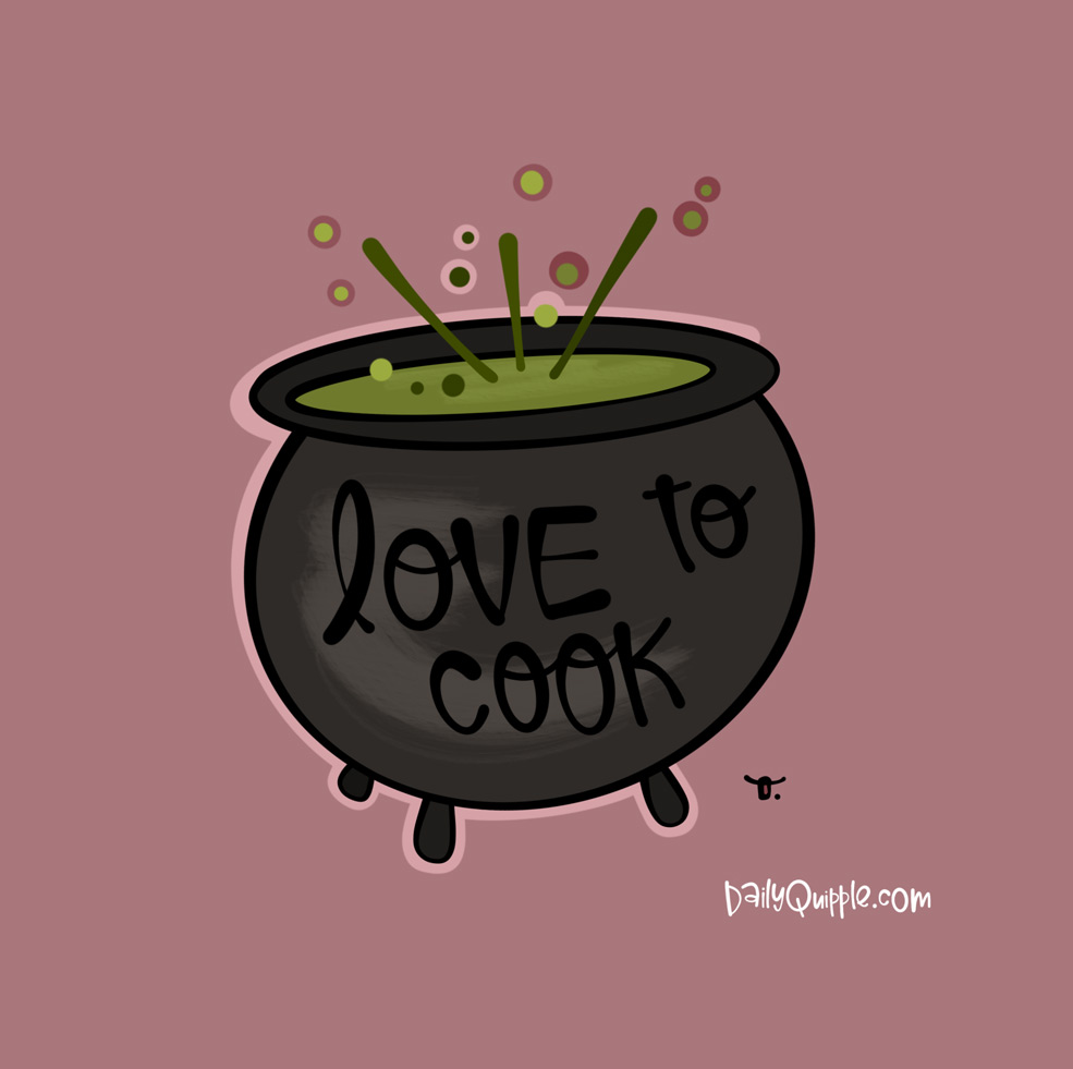 Don't Spook the Cook   The Daily Quipple